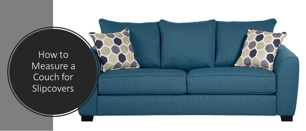 How to Measure a Couch : Sofa Measurements Guide for You