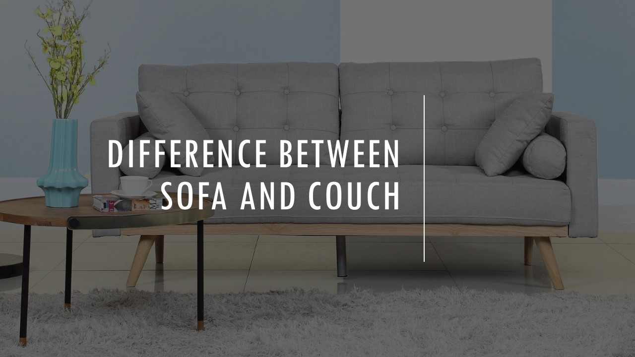 The Sofa Vs Couch Analysis Differences Between Couch And