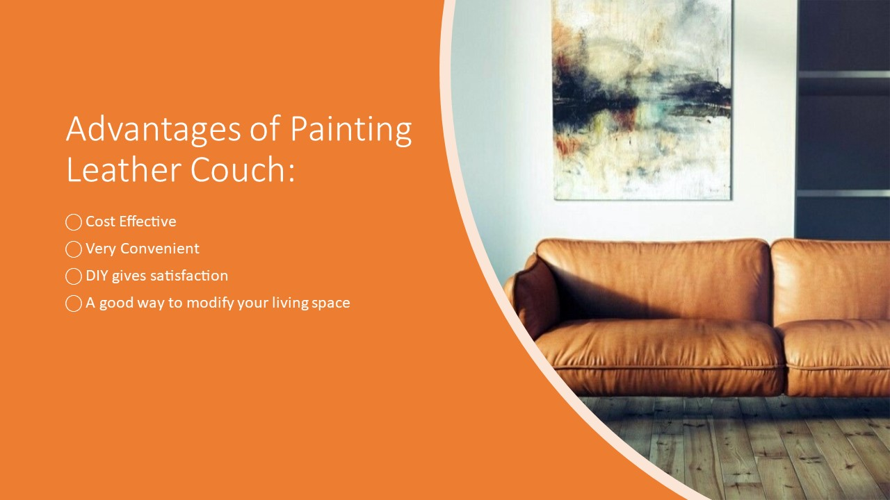Here are the advantages of painting leather couches.