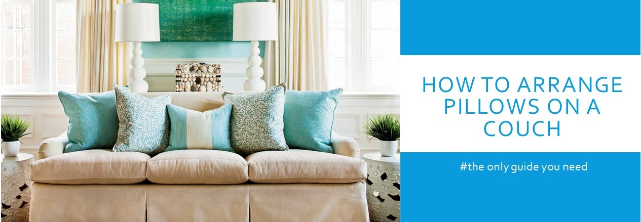 How to Arrange Pillows on a Couch : Pillow Arrangements & Decoration Tips